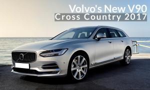 Volvo's New V90 Cross Country 2017