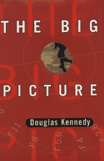 Review: The Big Picture - Douglas Kennedy