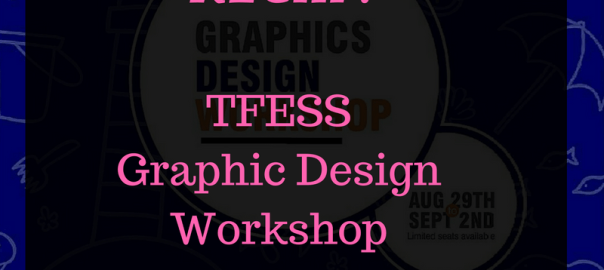 Recap: TFESS Graphics Design Workshop