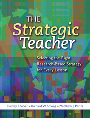 An ASCD Study Guide for The Strategic Teacher Selecting the Right ResearchBased Strategy for