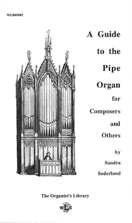 A Guide To The Pipe Organ Sheet Music By Sandra Soderlund