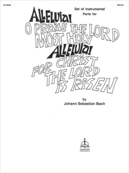 Alleluia! O Praise The Lord Most Holy Sheet Music By