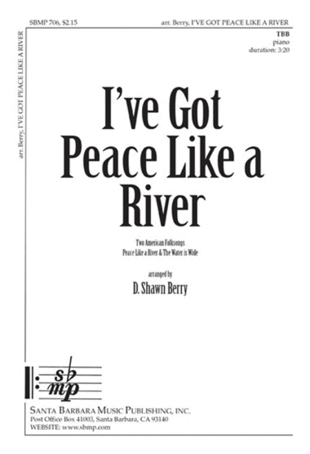 I've Got Peace Like A River Sheet Music By D. Shawn Berry