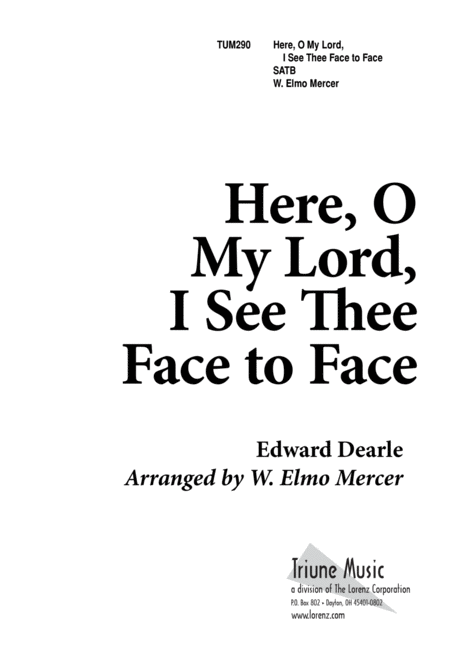 Download Here, O My Lord, I See Thee Face To Face Sheet