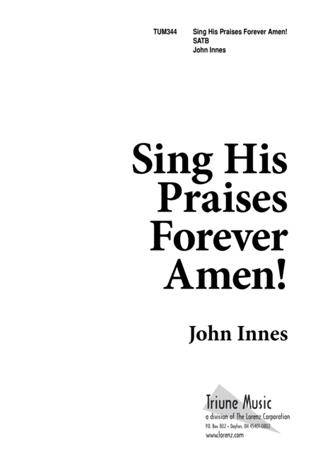 Download Sing His Praises Forever, Amen Sheet Music By