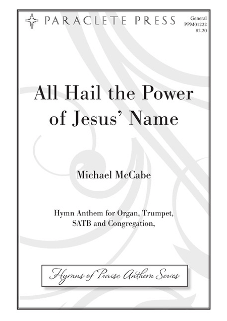 All Hail The Power Of Jesus' Name Sheet Music By Michael