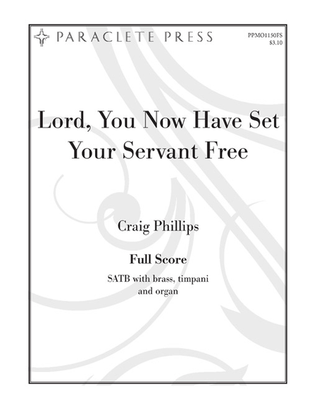 Lord, You Now Have Set Your Servant Free Sheet Music By
