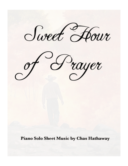 Download Sweet Hour Of Prayer Sheet Music By Chas Hathaway