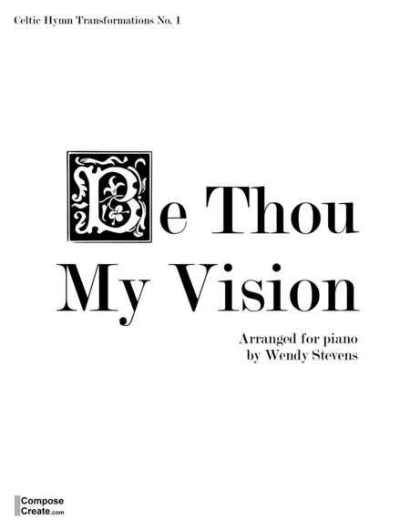 Download Be Thou My Vision Sheet Music By Wendy Stevens