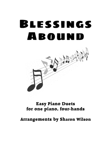 Download Blessings Abound (Easy Piano Duets For 1 Piano, 4