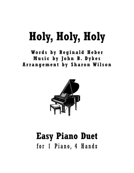 Download Holy, Holy, Holy (Easy Piano Duet; 1 Piano, 4