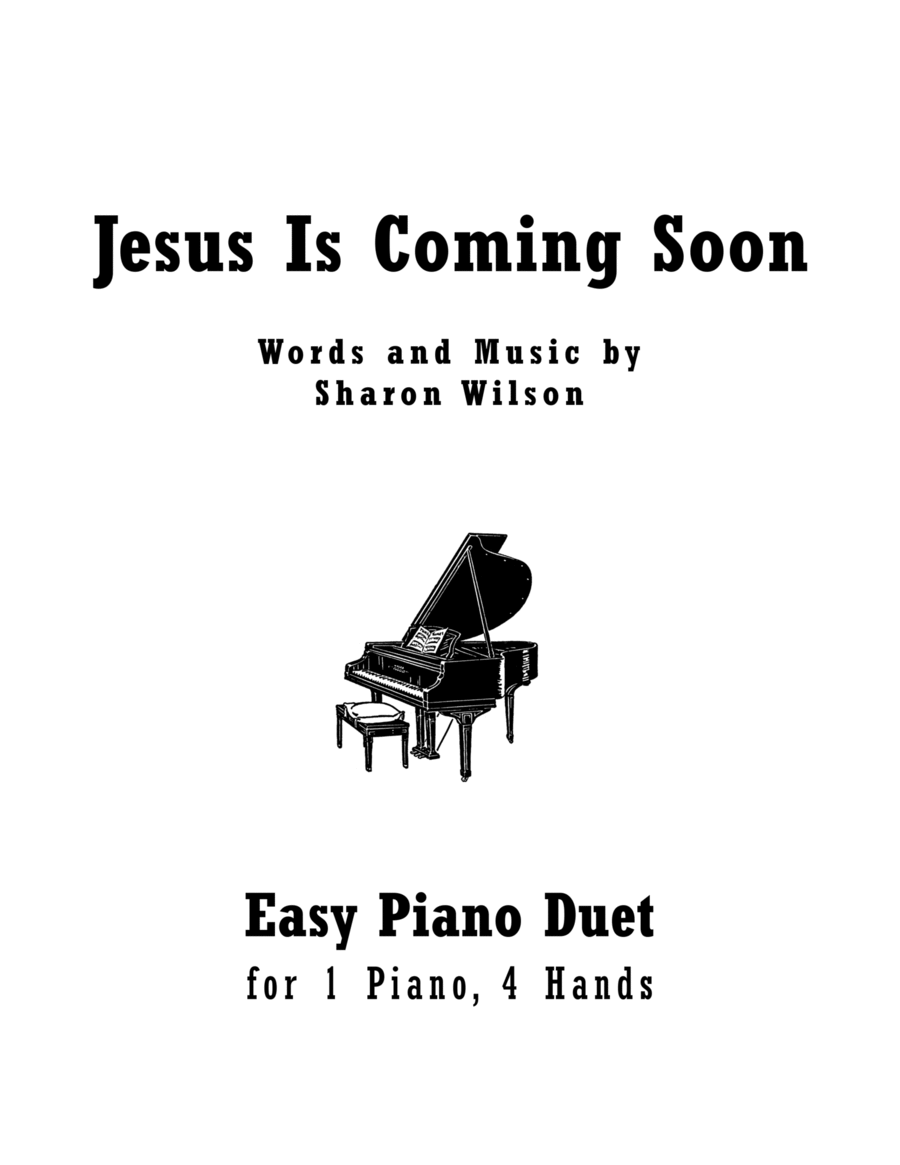 Download Jesus Is Coming Soon (Easy Piano Duet; 1 Piano, 4
