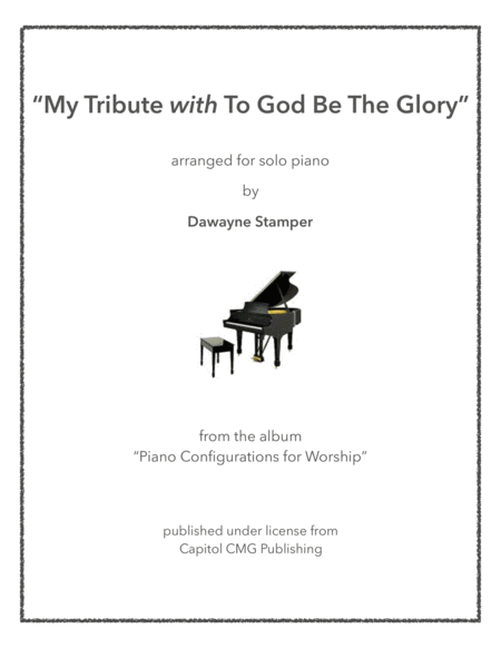 Download My Tribute With To God Be The Glory Sheet Music