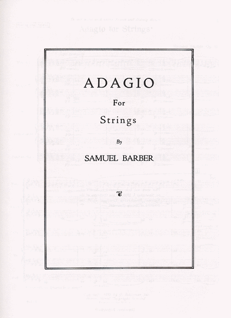 Adagio For Strings, Op. 11 Sheet Music By Samuel Barber