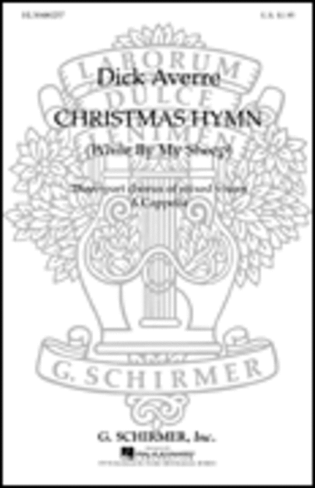 Christmas Hymn (While By My Sheep) Sheet Music By Ralph