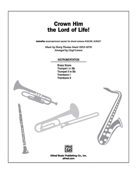 Crown Him The Lord Of Life! Sheet Music By Henry Thomas
