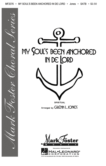 My Soul's Been Anchored In De Lord Sheet Music By Glenn