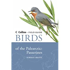 Birds of the Palearctic: Passerines (Collins Field Guide)