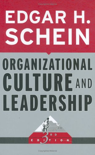 Organisational Culture and Leadership (Edgar Schein)