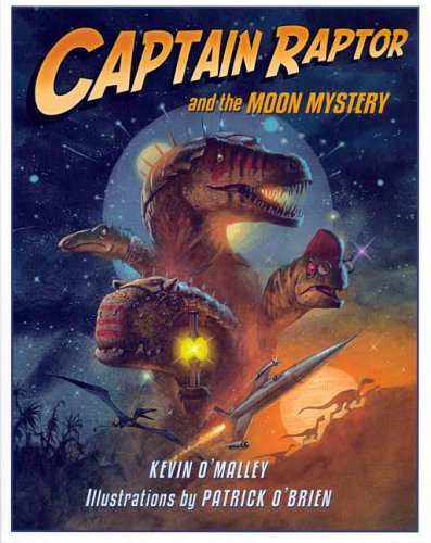 Captain Raptor and the Moon Mystery