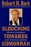 Slouching Towards Gomorrah