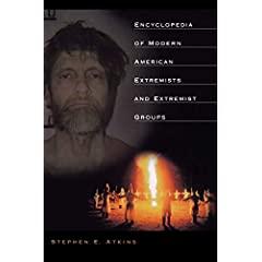 Encyclopedia of Modern American Extremists and Extremist Groups