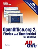 Sams Teach Yourself OpenOffice.org 2, Firefox and Thunderbird for Windows All in One (Sams Teach Yourself)
