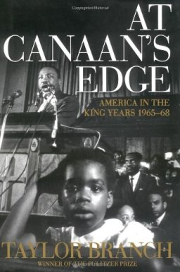 At Canaan\'s Edge: America in the King Years, 1965-68 (America in the King Years)