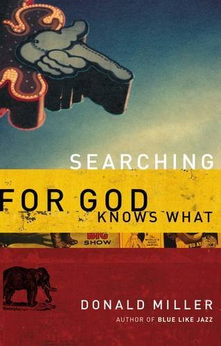 Searching For God Knows What