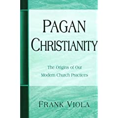 Pagan Christianity