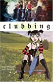 Clubbing by Andi Watson and Josh Howard