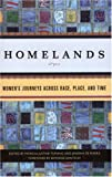 Homelands: Women's Journeys Across Race, Place, and Time