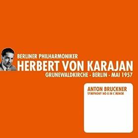 Bruckner: Symphony No. 8 (1957)