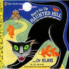 Don't Go Up Haunted Hill or Else! (Super Shape Book)