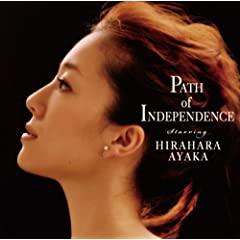 Path of Independence~平原綾香