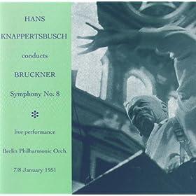 Hans Knappertsbusch conducts Bruckner Symphony No. 8