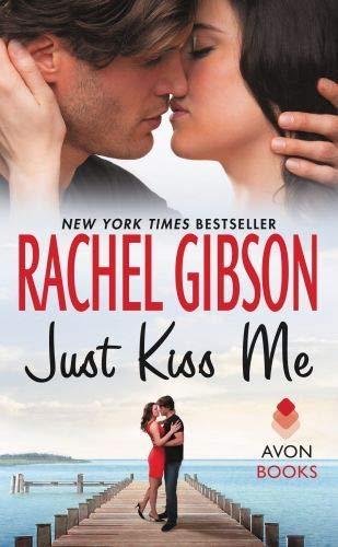 Just Kiss Me Rachel Gibson