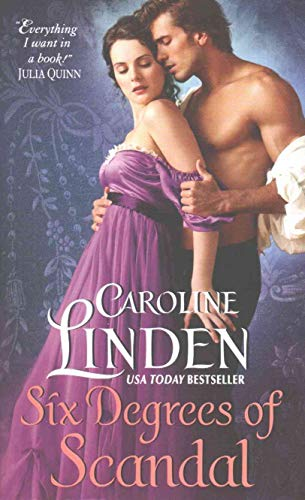 Six Degrees of Scandal (Scandalous) Caroline Linden