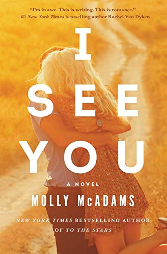 I See You: A Novel Molly McAdams