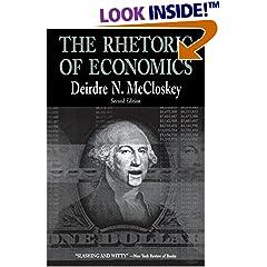 Deirdre McCloskey: The Rhetoric of Economics