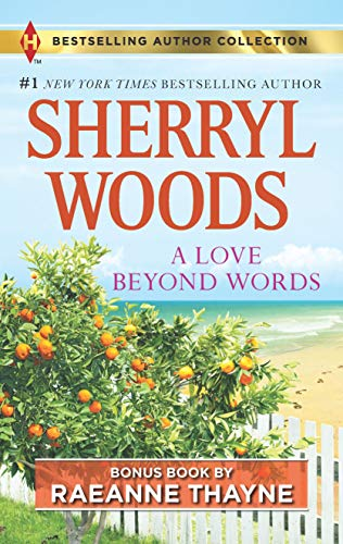 A Love Beyond Words: Shelter From the Storm Sherryl Woods & Raeanne Thayne