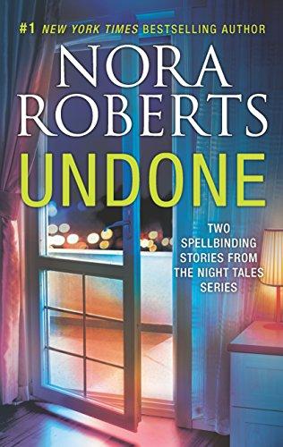 Undone: Night Shield\Night Moves (Night Tales) Nora Roberts
