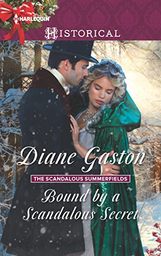 Bound by a Scandalous Secret (The Scandalous Summerfields) Diane Gaston