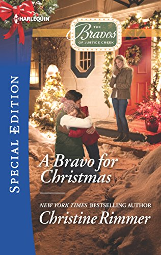 A Bravo for Christmas (The Bravos of Justice Creek) Christine Rimmer