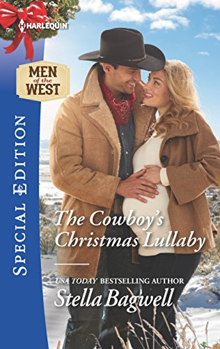The Cowboy's Christmas Lullaby (Men of the West) Stella Bagwell