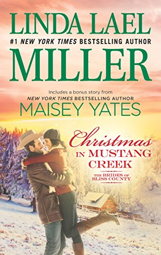 Christmas in Mustang Creek: A Copper Ridge Christmas Bonus (The Brides of Bliss County) Maisey Yates