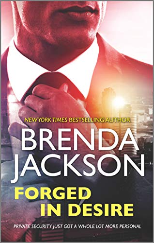Forged in Desire (The Protectors) Brenda Jackson