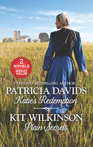 Katie's Redemption and Plain Secrets (Brides of Amish Country) Patricia Davids, Kit Wilkinson