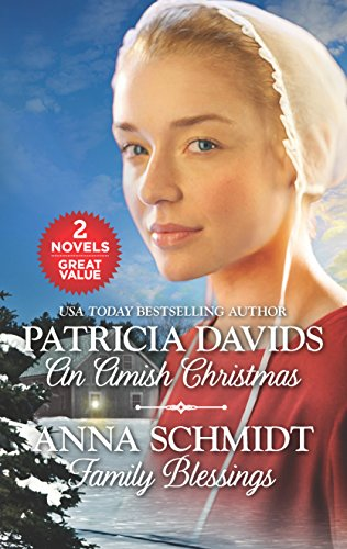 An Amish Christmas and Family Blessings (Brides of Amish Country) Patricia Davids & Anna Schmidt