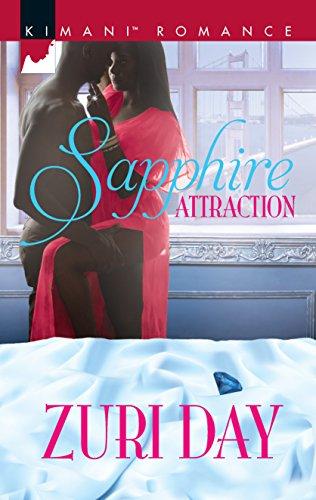 Sapphire Attraction (The Drakes of California) Zuri Day